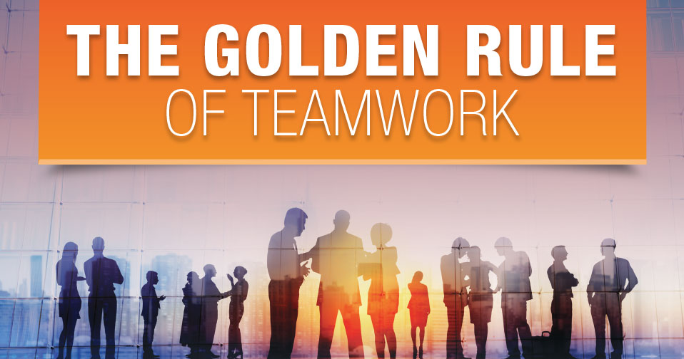 Golden Rule Of Teamwork