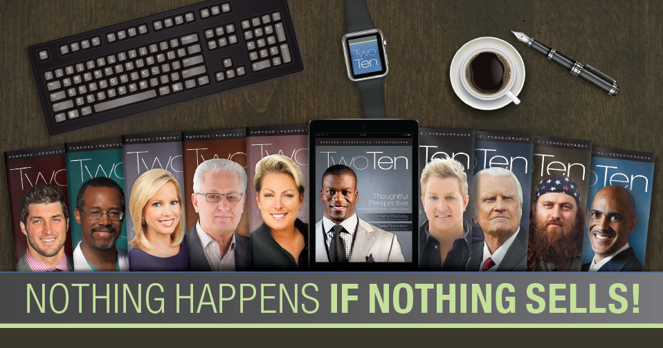 Nothing Happens If Nothing Sells!