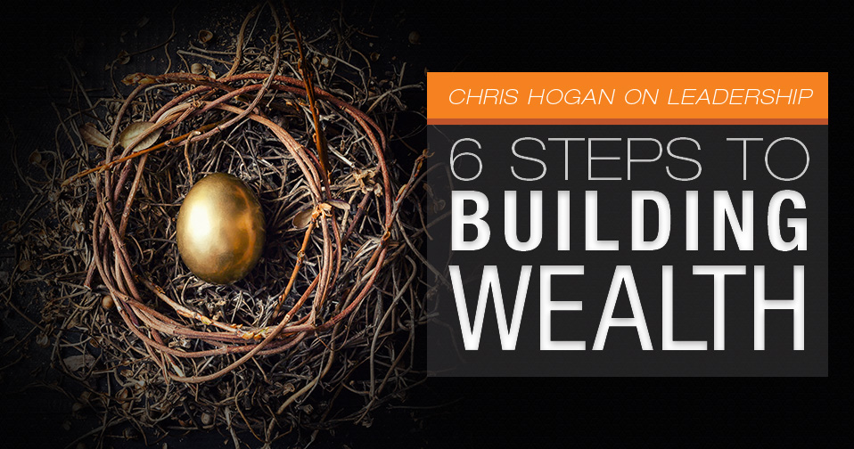 6 Steps To Building Wealth