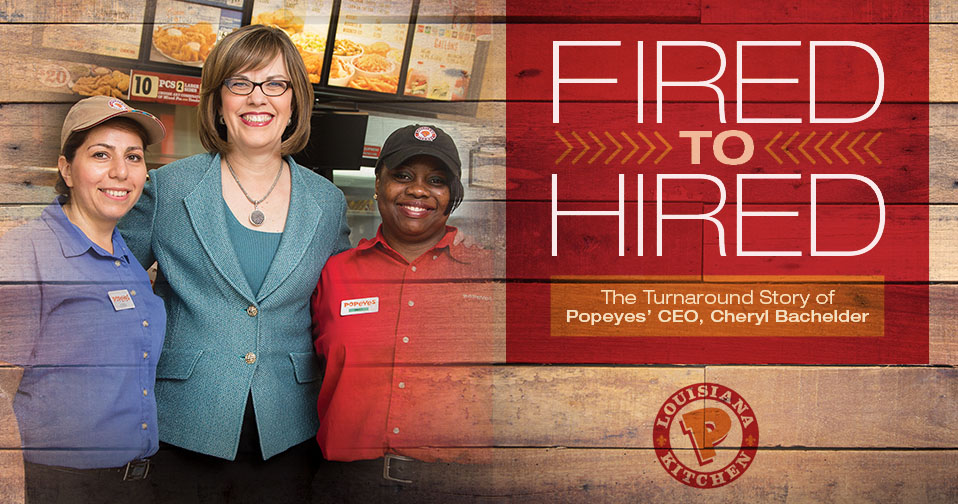 Cheryl Bachelder: Fired To Hired