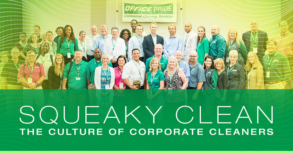 Squeaky Clean:  The Culture of Corporate Cleaners