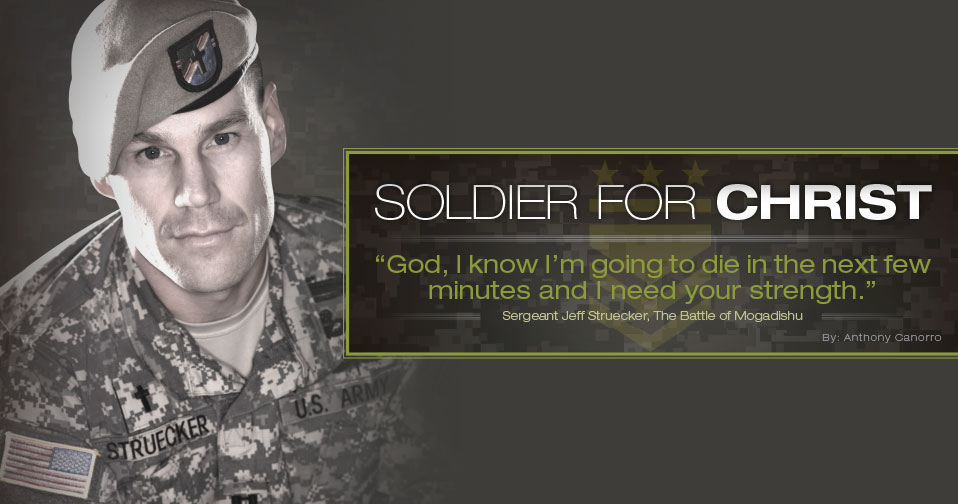 Sgt. Jeff Struecker: Soldier For Christ