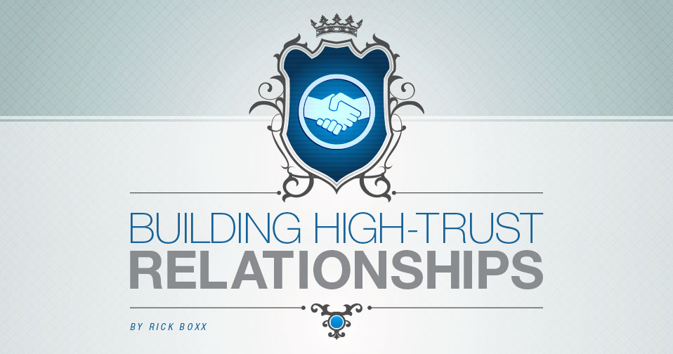 Building High-Trust Relationships