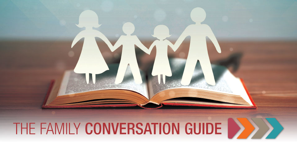 The Family Conversation Guide