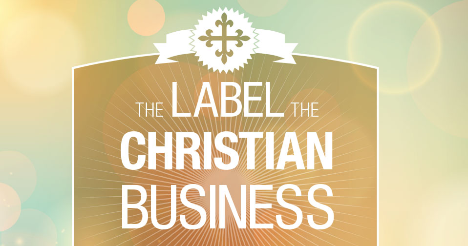 The Label of the Christian Business