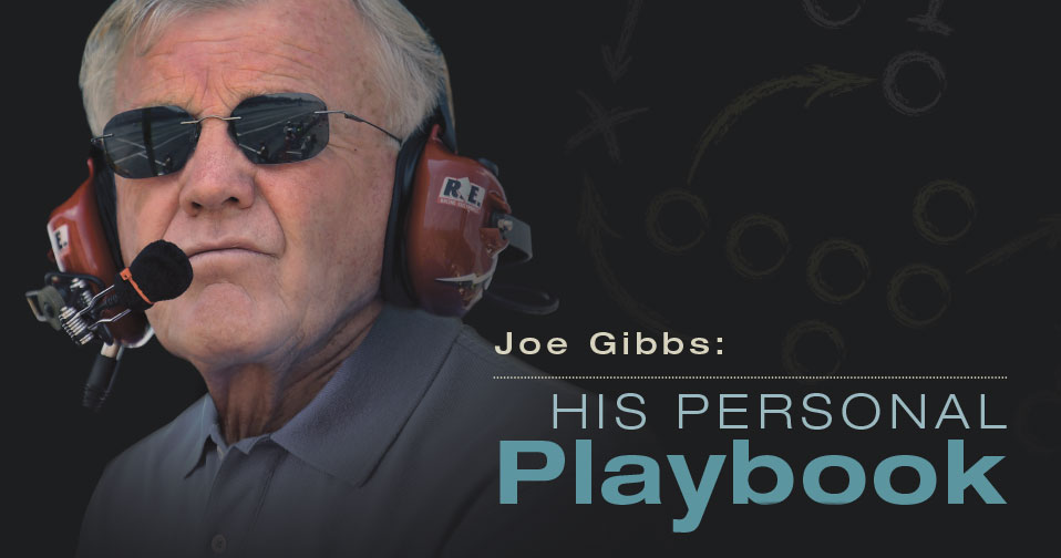 Joe Gibbs: His Personal Playbook