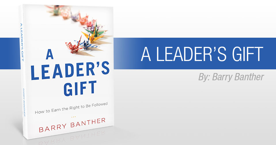 Quarterly Review: A Leader's Gift