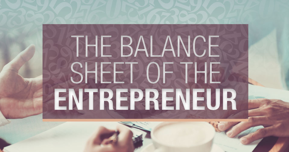 The Balance Sheet of the Entrepreneur